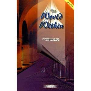 The World Within (Dil ki Dunya): Mufti Muhammad Shafi