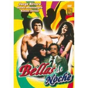 Bellas De Noche: Lalo El Mimo, Rafael Incln, Lyn May