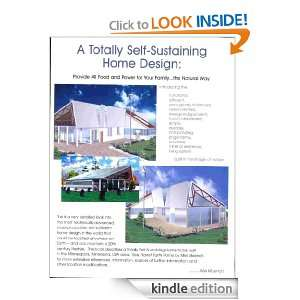 Totally Self Sustaining Home DesignProvide All Food and Power for