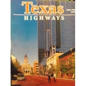 Highways Sam Houstion, Texas Hero (March, 40) Jack Lowry Books