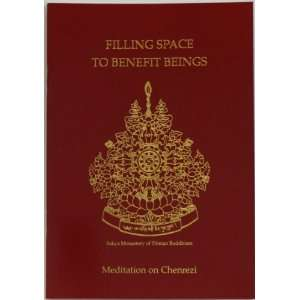 Filling Space to Benefit Beings: Meditation on Chenrezi