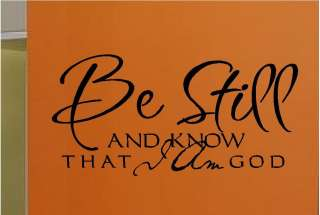 Be Still And Know That I Am God Vinyl Wall Decor Sticker Decal Quote