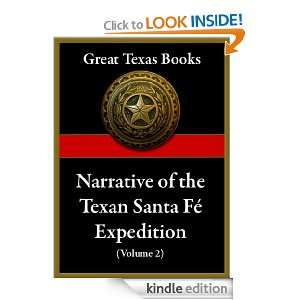 Narrative of the Texan Santa Fé Expedition, Vol. 2 (Great Texas Books