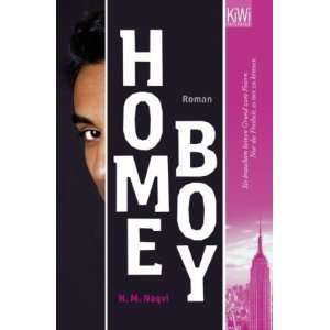 Home Boy (9783462042474): H. M. Naqvi: Books
