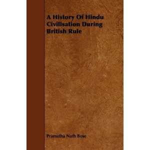 During British Rule (9781444691467) Pramatha Nath Bose Books