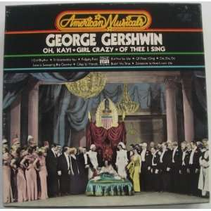 Crazy, Of Thee I Sing   Time Life 3 Cassette Tape Set: George Gershwin
