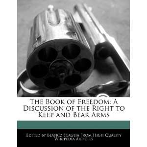 Right to Keep and Bear Arms (9781241589462) Beatriz Scaglia Books