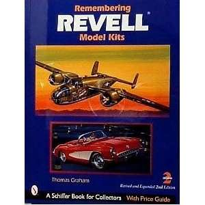 Remembering Revell Model kits by Thomas Graham Schiffer Books