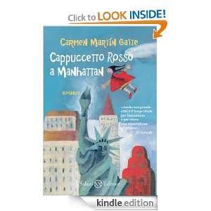 Cappuccetto rosso a Manhattan (Italian Edition) Carmen Martin Gaite