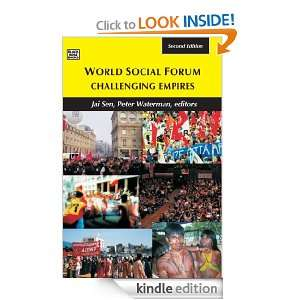 World Social Forum: Challenging Empires: Jai Sen, Peter Waterman