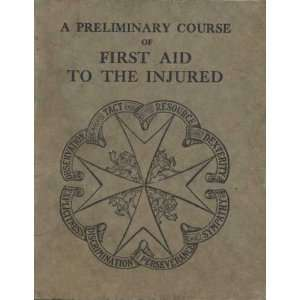 Textbook Of The St. John Ambulance Association: (no author): Books