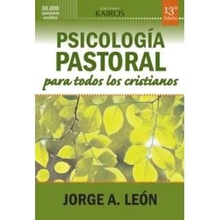 Psicología Pastoral Para Todos Los Cristianos (13a.ed.)