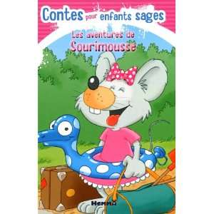 aventures contes pour enfants sages (9782508009587): Collectif: Books