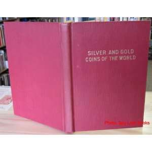 Catalogue No. 1 Silver and Gold Coins of the World J.W. Scott Books