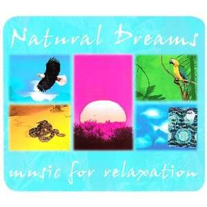 Natural Dreams Music for Relaxation various Music