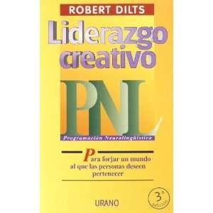 Liderazgo Creativo   Pnl (9788479532857): Books