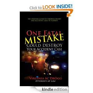 One Fatal Mistake Could Destroy Your Accident Case eBook