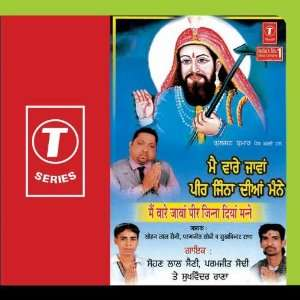 Main Ware Jaavan Peer Jinna Diyan Manne: Sohan Lal Saini: Music