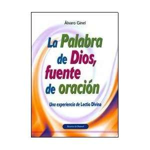DE ORACION, LA (Spanish Edition) (9788498424973): GINEL ALVARO: Books