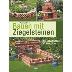 Bauen mit Ziegelsteinen (9783868524628) Manfred Braun Books
