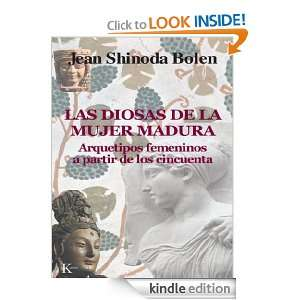 Diosas de la mujer madura (Spanish Edition): JS Bolen: