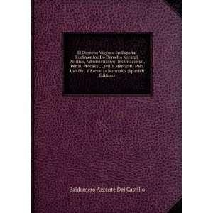 Normales (Spanish Edition): Baldomero Argente Del Castillo: Books