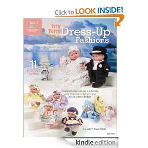 Itty Bitty Dress Up Fashions (Annies Attic: Crochet): Amy Carrico