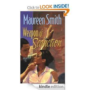 Weapon Of Seduction: Maureen Smith:  Kindle Store