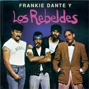 Frankie Dante y los Rebeldes Frankie Dante & Orquesta