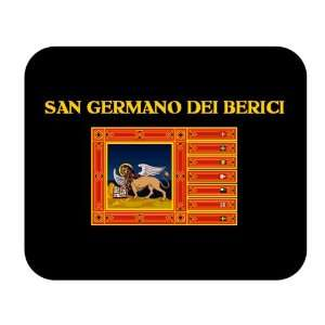 Region   Veneto, San Germano dei Berici Mouse Pad: Everything Else