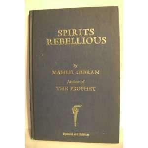 Spirits Rebellious Special Gift Edition: Kahlil Gibran: Books