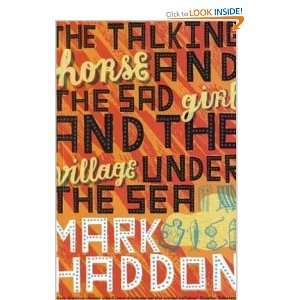 Village Under the Sea: Mark Haddon: 9780330440035:  Books