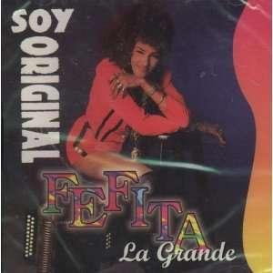 Soy Original Fefita la Grande Music