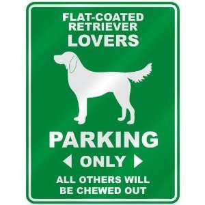 FLAT COATED RETRIEVER LOVERS PARKING ONLY  PARKING SIGN DOG