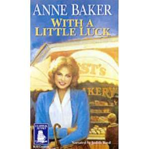 : With a Little Luck (9781841971209): Anne Baker, Judith Boyd: Books