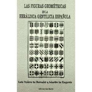 Figuras Geometricas en la Heraldica Gentilicia Espanola