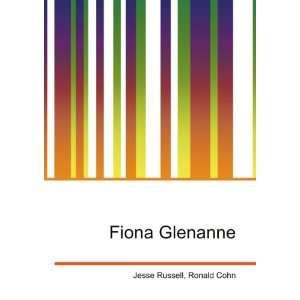 Fiona Glenanne: Ronald Cohn Jesse Russell:  Books