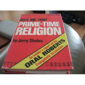 on the Oral Roberts Evangelistic Association Jerry Sholes Books