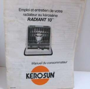 Radiant 10 Kerosene Heater Operator Owners Manual & Maintenance Guide