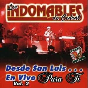 Vol. 2 Desde San Luis En Vivo Para Ti Indomables De Cedral Music