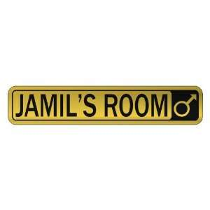 JAMIL S ROOM  STREET SIGN NAME
