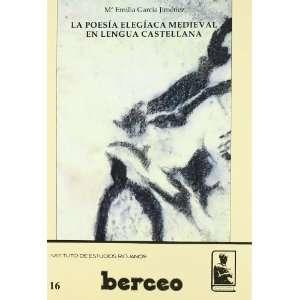 La poesia elegiaca medieval en lengua castellana (Berceo) (Spanish