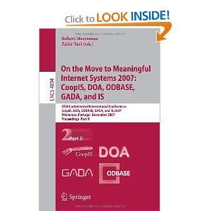 On the Move to Meaningful Internet Systems 2007: CoopIS, DOA, ODBASE