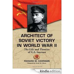 Architect of Soviet Victory in World War II The Life and Theories of