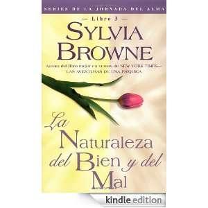 Naturaleza Del Bien Y Del Mal: Sylvia Browne:  Kindle Store