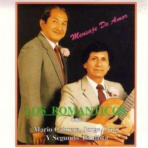 Mensaje de Amor: Los Romanticos, Mario Cabrera, Jorge Cruz