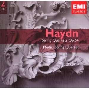 Haydn String Quartets Op. 64 Joseph Haydn, Medici String Quartet