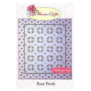 Rose Petals Quilt Pattern Late Bloomer Quilts: Arts, Crafts & Sewing