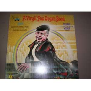 The Virgil Fox Organ Book Music