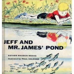 Jeff and Mr. James pond Esther MacBain Meeks Books